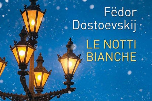 le notti bianche dostoevskij